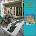 Bookworm Book Review-What to Expect when Adopting a Dog