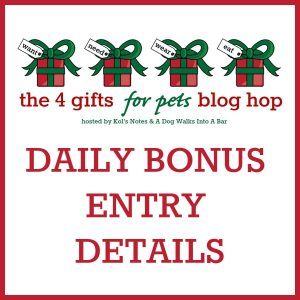 4 Gifts for Pets bonus entry details